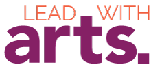 Lead With Arts